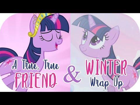 A True True Friend & Winter Wrap-Up (Ultimate Mash-Up)   MLP: FiM [HD]