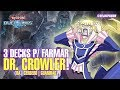 3 DECKS P/ FARMAR CROWLER! (Rá | Cérbero | Guardião) - Yu-Gi-Oh! Duel Links #259