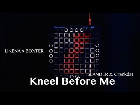 SLANDER & Crankdat - Kneel Before Me (feat. Asking Alexanderia) (Launchpad Pro Cover)