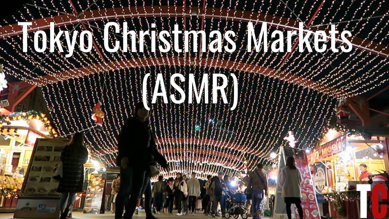 The Christmas Market Experience in Tokyo – ASMR Edition