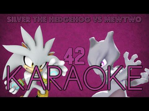 [KARAOKE] Silver the Hedgehog vs Mewtwo