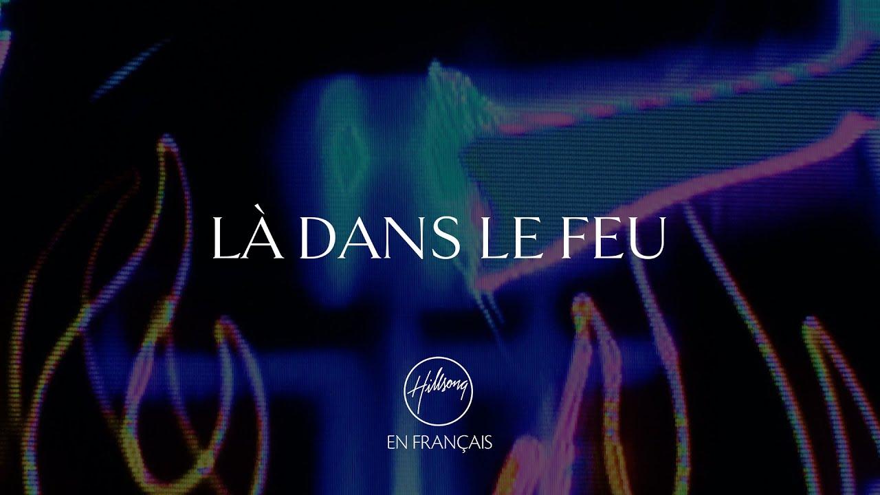 Là dans le feu | Hillsong En Français chords | Guitaa.com