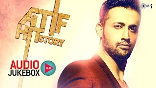 Atif Hit Story - Audio Jukebox - Best Atif Aslam Songs Non Stop thumbnail