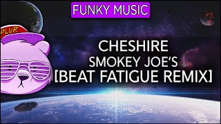 Cheshire - Smokey Joe
