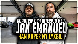 ANIS INTERVJUAR: JAN EMANUEL (+ Roadtrip och ny LYXBIL) *WOW*