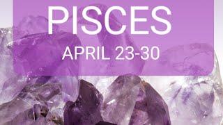 💜PISCES 👑💰💏FINANCES ARE AMAZING! LOVE LIFE NEEDS HEALING & FORGIVENESS!  APRIL 23-30!