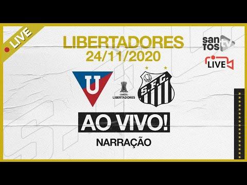 🔴 AO VIVO: LDU 1 x 2 SANTOS | CONMEBOL LIBERTADORES (24/11/20)