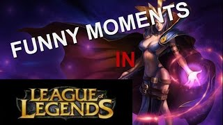 Fun moments: League of Legends
