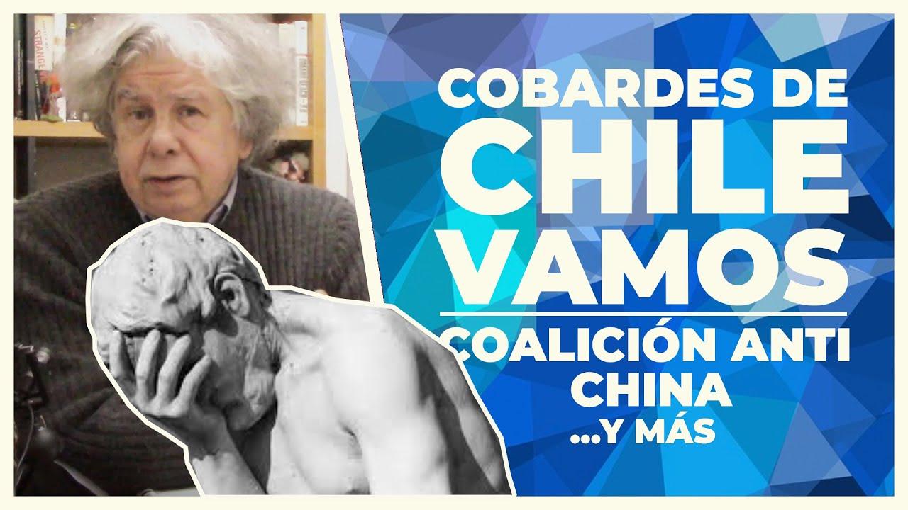 Cobardes en Chile Vamos   E465