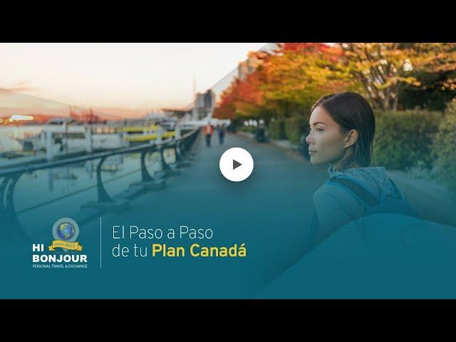 El Paso a Paso de su Plan Canadá