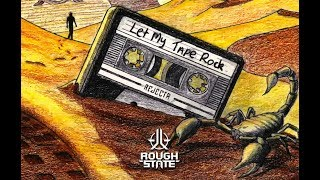 Baixar Rejecta - Let My Tape Rock [OUT NOW]
