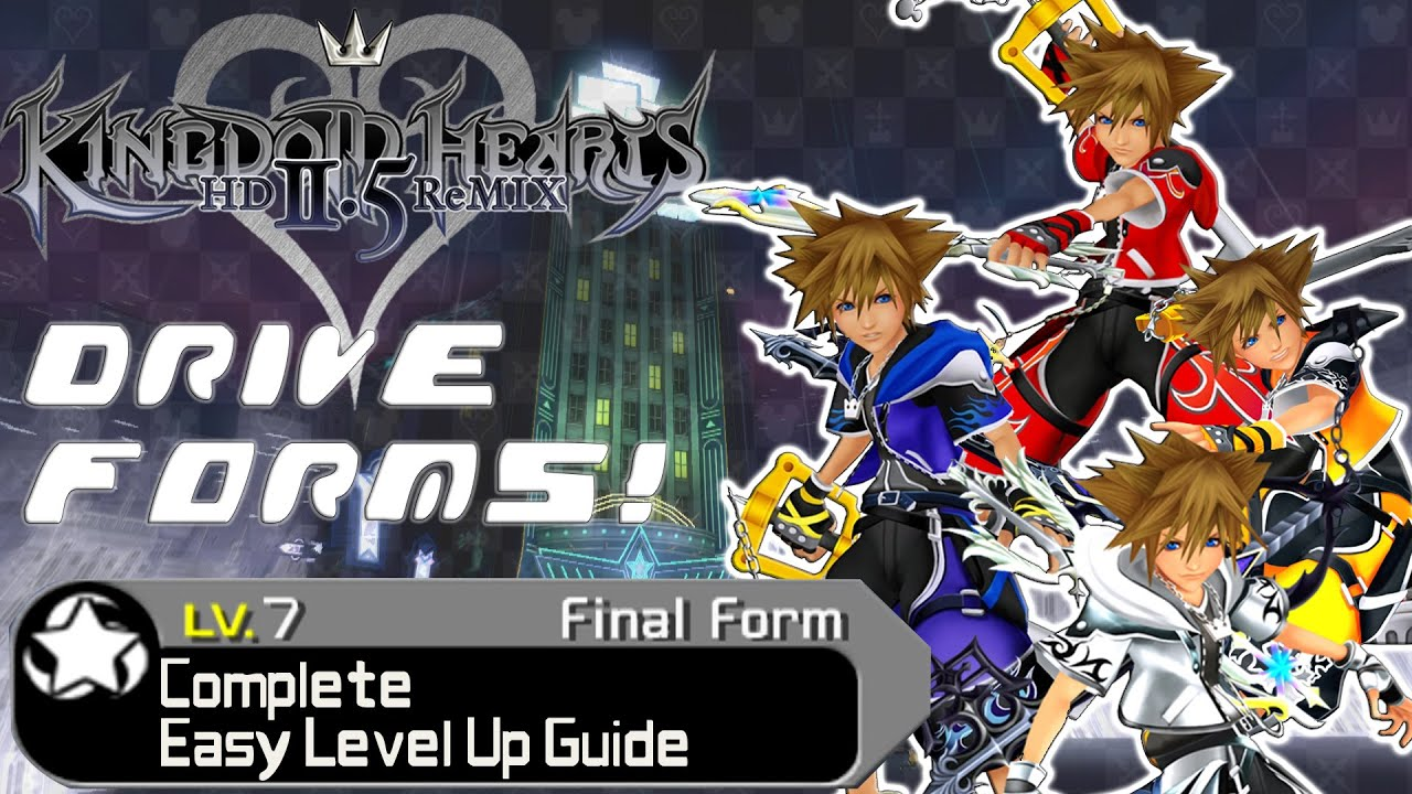 Kingdom Hearts HD 2.5 ReMIX - COMPLETE GUIDE: Drive Forms Easy ...