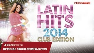 LATIN HITS 2014 VIDEO HIT MIX COMPILATION BEST LATIN FITNESS MUSIC - SALSA, BACHATA, REG ...