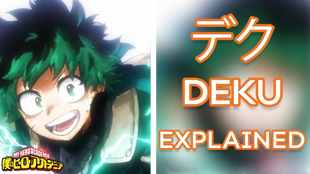 What Does DEKU REALLY Mean?  Anime Names Explained