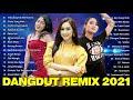 0 TOP Hits Dangdut Koplo Terbaru 2021 - Lagu Jawa Terbaru 2021 Terpopuler Saat Ini