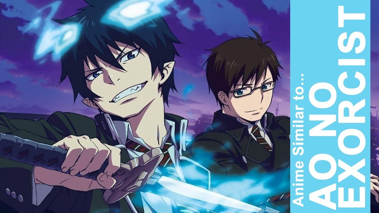 Anime Similar To Ao No Exorcist