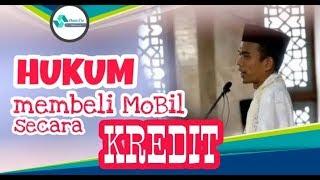 HUKUM MEMBELI MOBIL KREDIT | Ustadz Abdul Somad. LC.MA