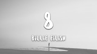 Billie Eilish   8 (lyrics)