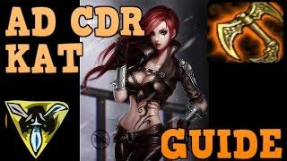 AD CDR Katarina Guide- Mazrim Master tier Kat main.