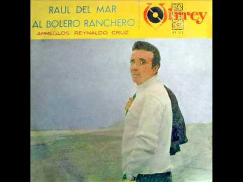 Raúl del Mar -  Más solo que nunca / Cada vez que me recuerdes (1967)