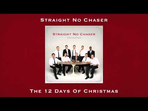 Straight No Chaser  The 12 Days of Christmas from CHRISTMAS CHEERS