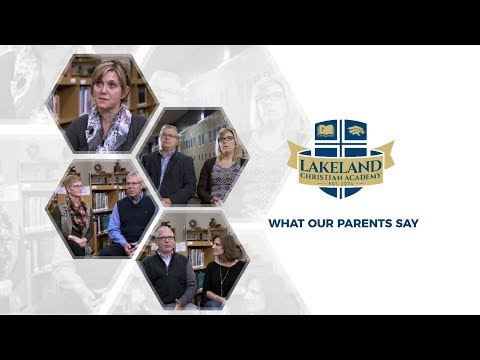 What Our Parents Say - Lakeland Christian Academy - Winona Lake, Indiana