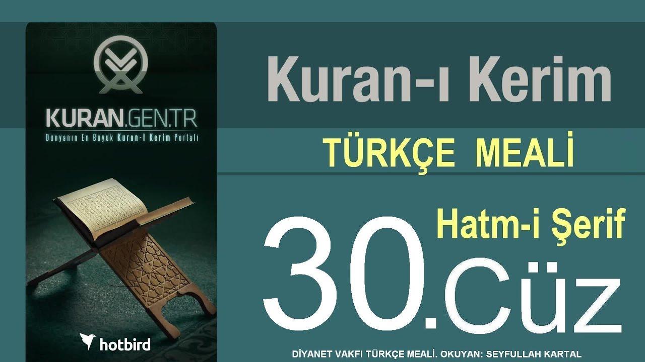 Türkçe Kurani Kerim Meali, 30 Cüz, Diyanet işleri vakfı meali, Hatim, Kuran.gen.tr