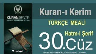 Türkçe Kurani Kerim Meali, 30 Cüz, Diyanet işleri vakfı meali, Hatim, Kuran.gen.tr 2017 Video