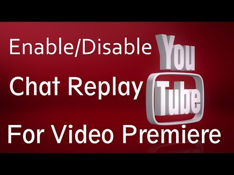 Chat Replay For Video Premieres - Enable/Disable | PCGUIDE4U