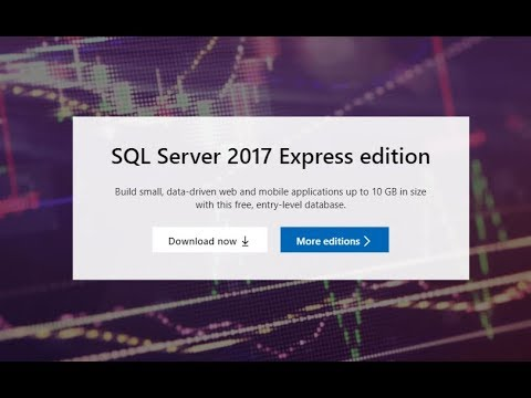Install Microsoft SQL Server 2017 Express Edition And SQL Server Management Studio 18