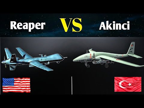 MQ-9 Reaper VS Bayraktar Akinci Combat Drone   Turkish Vs America's Military Drone