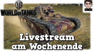 World of Tanks - Livestream vom Samstag [deutsch]