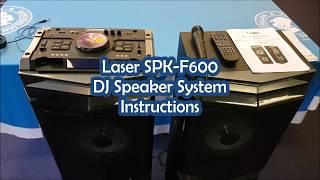 Laser SPK-F600 DJ Speaker System Instructions