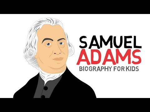 Watch a Mini-Biography on Samuel Adams(United States Founding Father) sharing history with Children!
