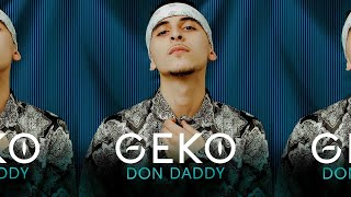 Geko - Don Daddy (Official Video) @RealGeko
