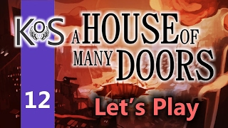 Video A House of Many Doors Ep 12: Back in the City Again - First Look - Let's Play, Gameplay download MP3, 3GP, MP4, WEBM, AVI, FLV September 2018