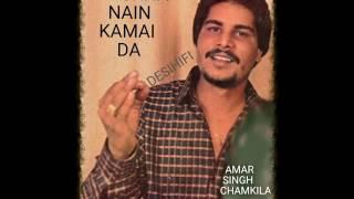 Dhokha Nain Kamai Da - Amar Singh Chamkila