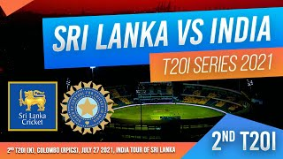🔴 LIVE | 2nd T20I - India tour of Sri Lanka 2021