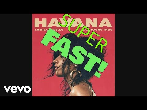 Havana - Super Fast Version