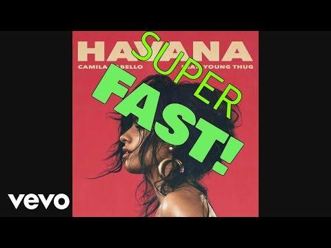 Havana - Super Fast Version