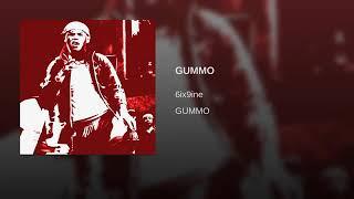 6IX9INE- GUMMO (audio)