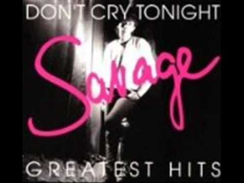 Savage  Dont Cry Tonight remix 91