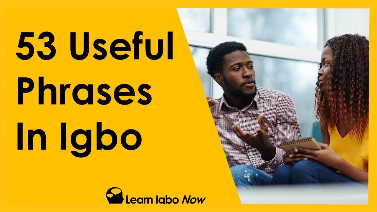 Download Learn Igbo Phrases - 53 Useful Everyday Phrases in Igbo Language