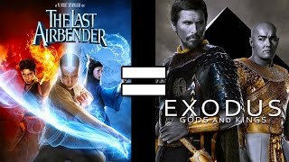 24 Reasons The Last Airbender & Exodus Are The Same Movie