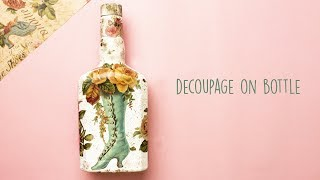Decoupage On Bottle   Home decor   Best out of Waste