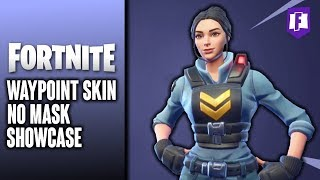NEW* WAYPOINT SKIN (NO MASK) Showcase - Fortnite Battle Royale