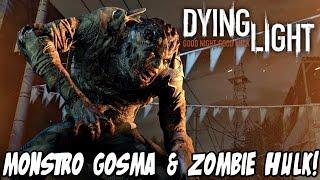 MATAR O MONSTRO GOSMA & ZOMBIE HULK? HARDCORE! - Dying Light PS4