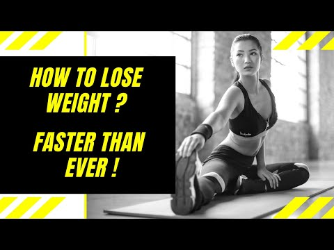 How to Lose Weight ? | Faster Than Ever !