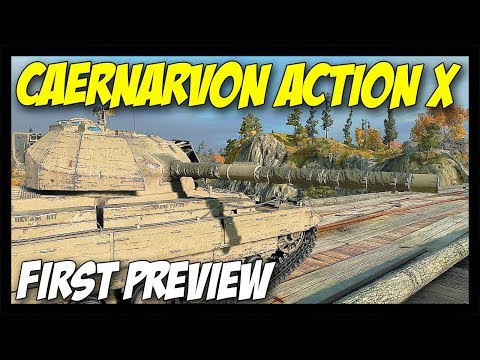 ► Caernarvon Action X Preview - Upcoming Tier 8 Premium - World of Tanks Caernarvon Action X
