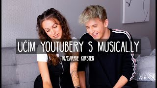 UČÍM YOUTUBERY S MUSICAL.LY  | Carrie Kirsten